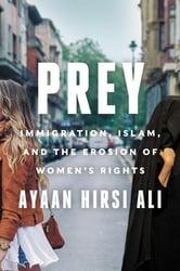 Book Cover - Ayaan Hirsi Ali - Prey