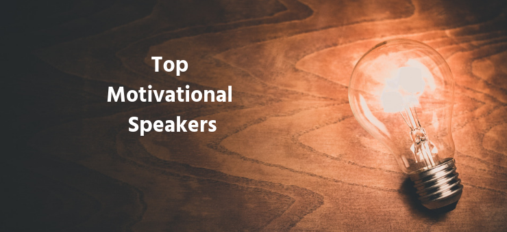 Top Motivational Speakers