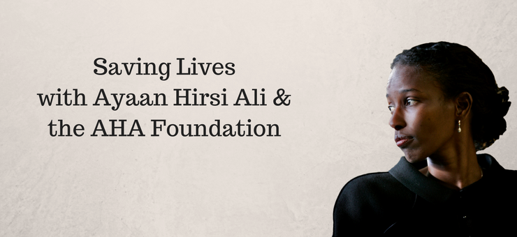 Ayaan_Hirsi_Ali__the_AHA_FoundationSave_Lives_1.png