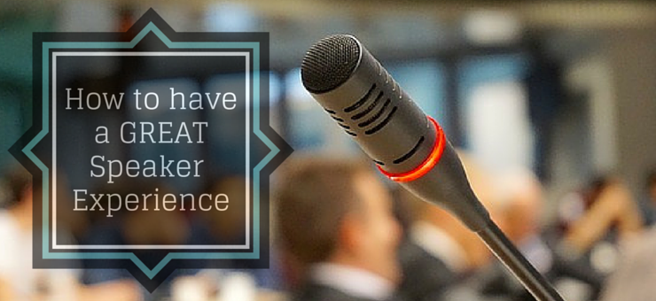 How to have a great speaker experience