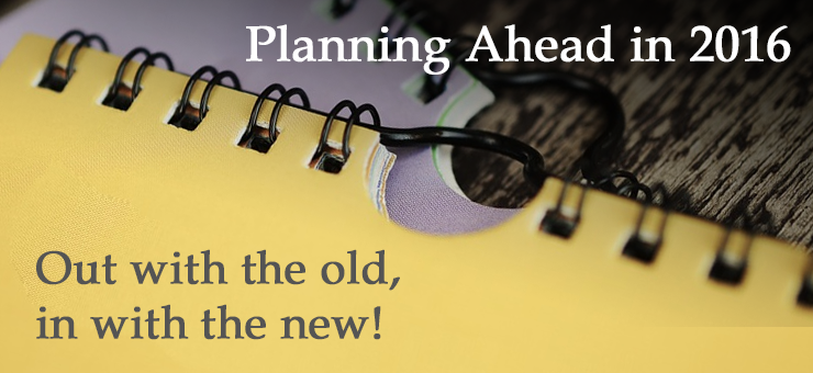 Planning Ahead in 2016